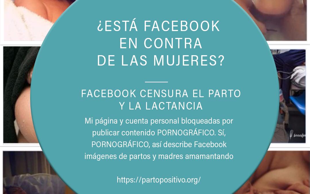 ¿Está Facebook en contra de las Mujeres? Facebook Censura el Parto y la Lactancia por considerarlo PORNOGRÁFICO